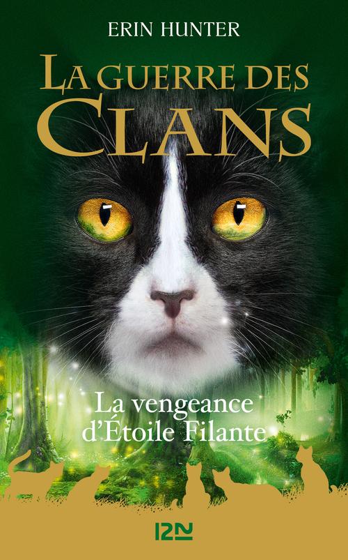 Guerre des Clans HS : La Vengeance d'Étoile filante