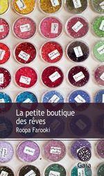 Vente Livre Numérique : La petite boutique des rêves  - Roopa Farooki