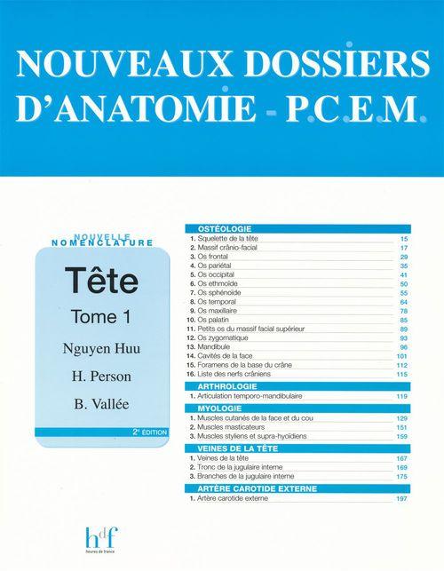 NOUVEAUX DOSSIERS D'ANATOMIE - P.C.E.M. Tête - Tome 1