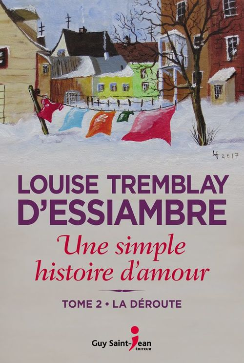 Vente Livre Numérique : Une simple histoire d'amour v 02 la deroute  - Louise Tremblay d'Essiambre