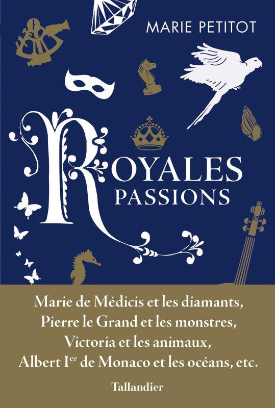 Passions royales royales passions