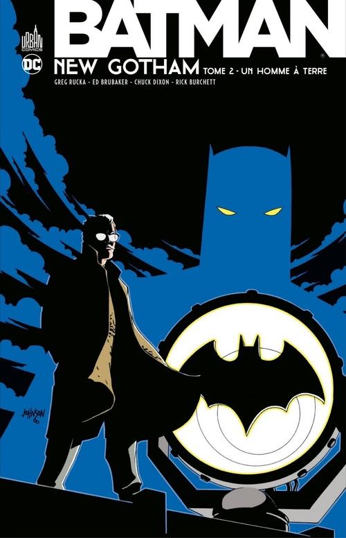 Batman - New Gotham T.2 ; un homme à terre