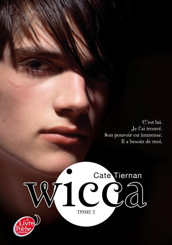 Wicca T.2 ; Le Danger