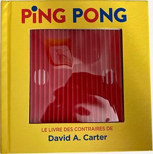 Ping pong : le livre des contraires de David A. Carter