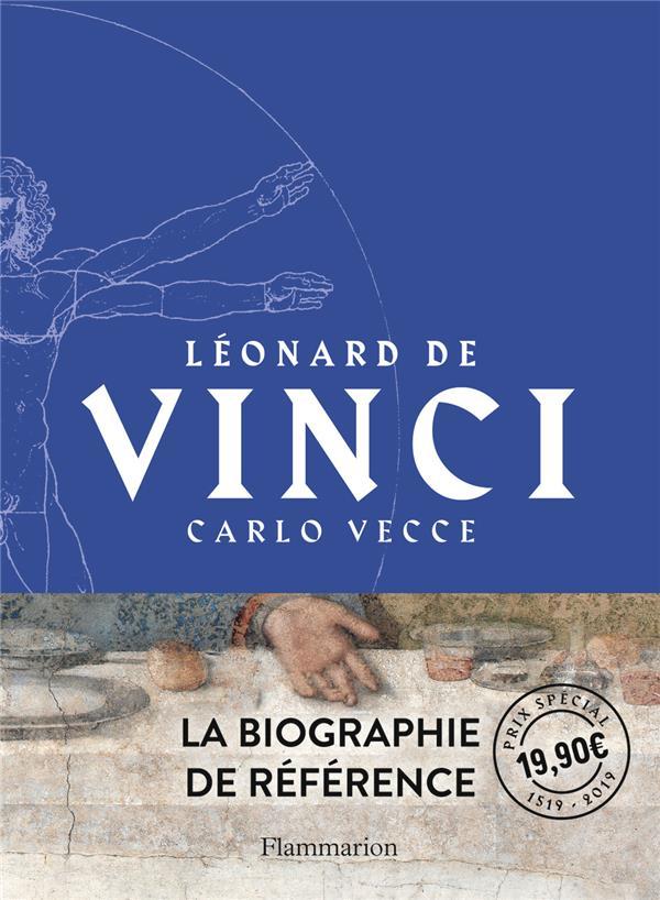 Léonard de Vinci ; la biographie de référence