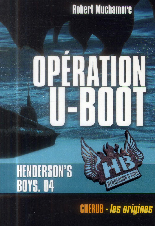 HENDERSON'S BOYS POCHE T4 OPERATION U-BOOT