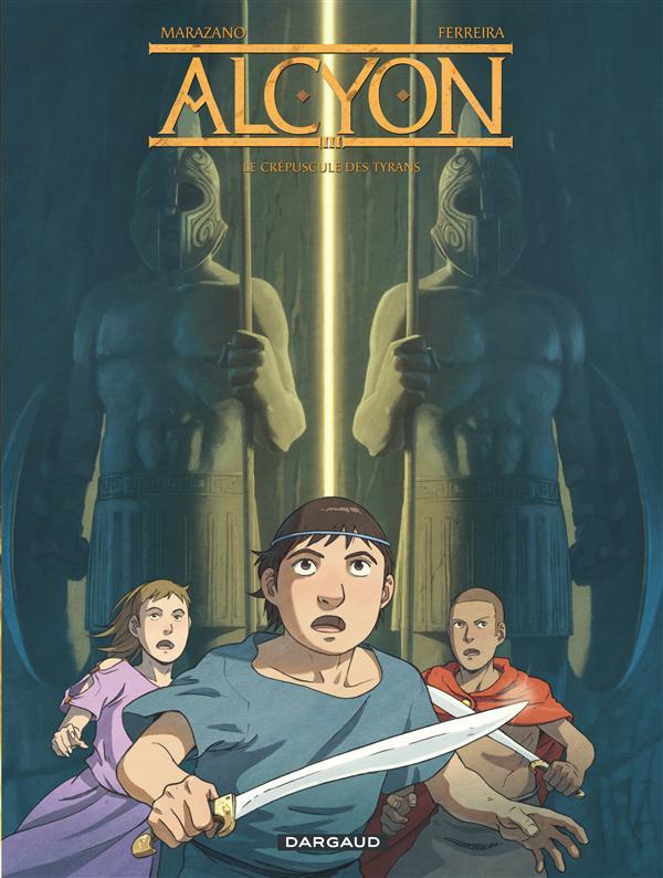 Alcyon t.3 ; le crépuscule des tyrans