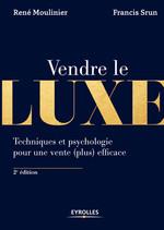 Vente Livre Numérique : Vendre le luxe  - René Moulinier - Francis Srun