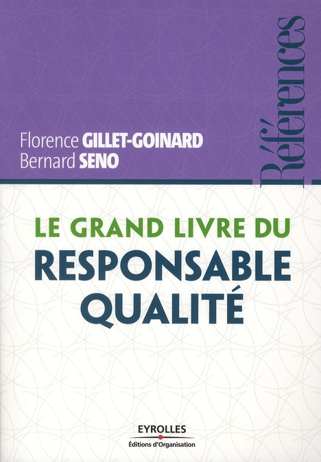Le Grand Livre Du Responsable Qualite