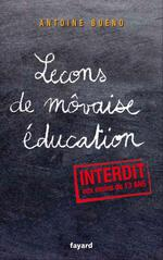 Vente Livre Numérique : Lecons de môvaise éducation  - Antoine BUENO