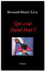 Vente Livre Numérique : Qui a tué Daniel Pearl ?  - Bernard-Henri Lévy