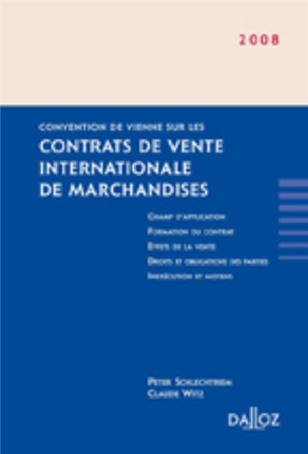 Contrats De Vente Internationale De Marchandises (Convention De Vienne Sur Les) - 1ere Ed.