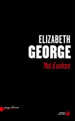 Vente Livre Numérique : Mal d'enfant  - Elizabeth George