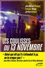Vente Livre Numérique : Les coulisses du 13 novembre  - Jean-Michel DECUGIS - Jérôme Vincent - François Malye
