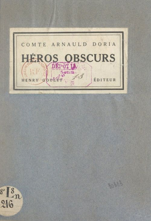 Héros obscurs  - Arnauld Doria
