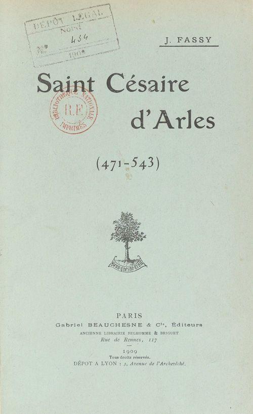 Saint Césaire d'Arles, 471-543