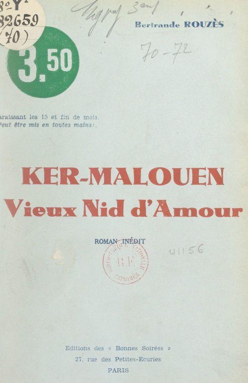 Ker-Malouen, vieux nid d'amour