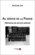 Au service de la France  - Jean-Claude Jully