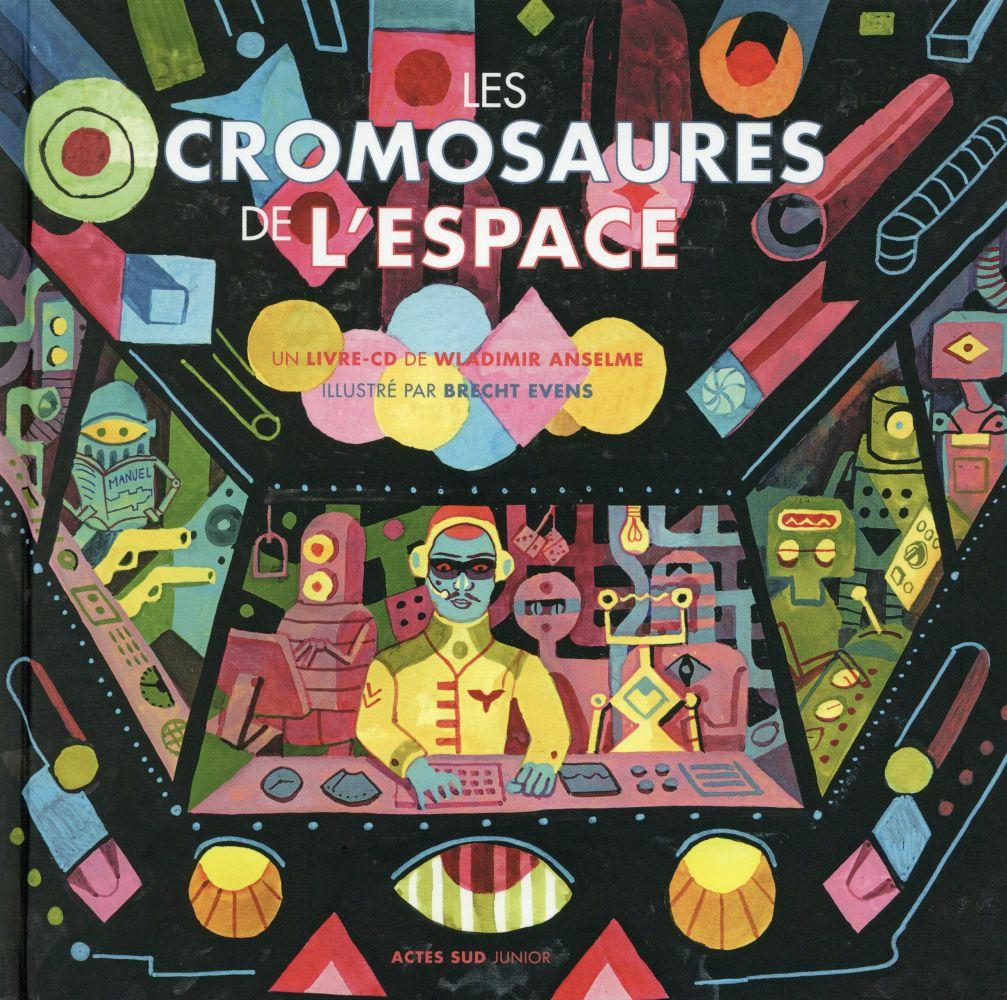 Les cromosaures de l'espace
