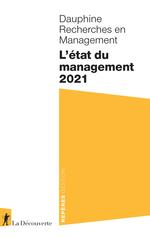 L'état du management (édition 2021)  - Collectif - DAUPHINE RECHERCHES EN MANAGEMENT
