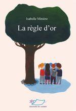 Vente Livre Numérique : La règle d'or  - Isabelle Minière