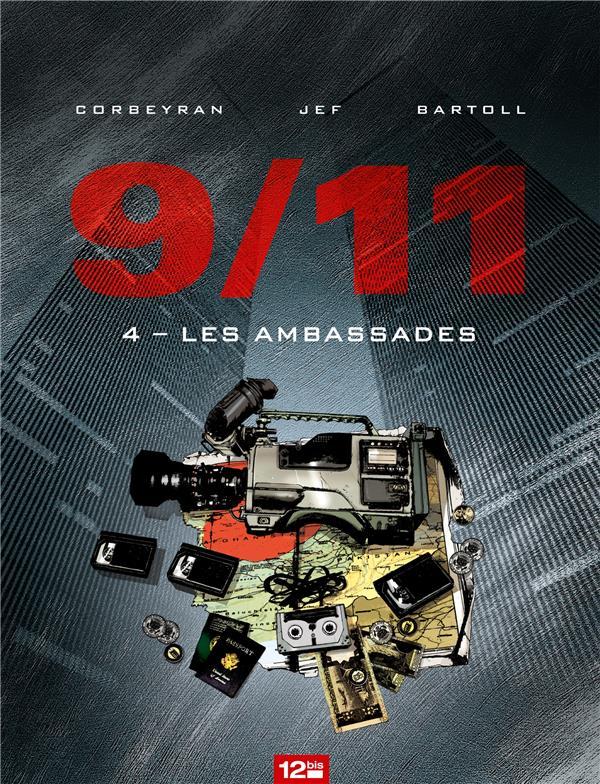 9/11 t.4 ; les ambassades