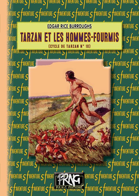 Tarzan T.10 ; Tarzan et les hommes-fourmis