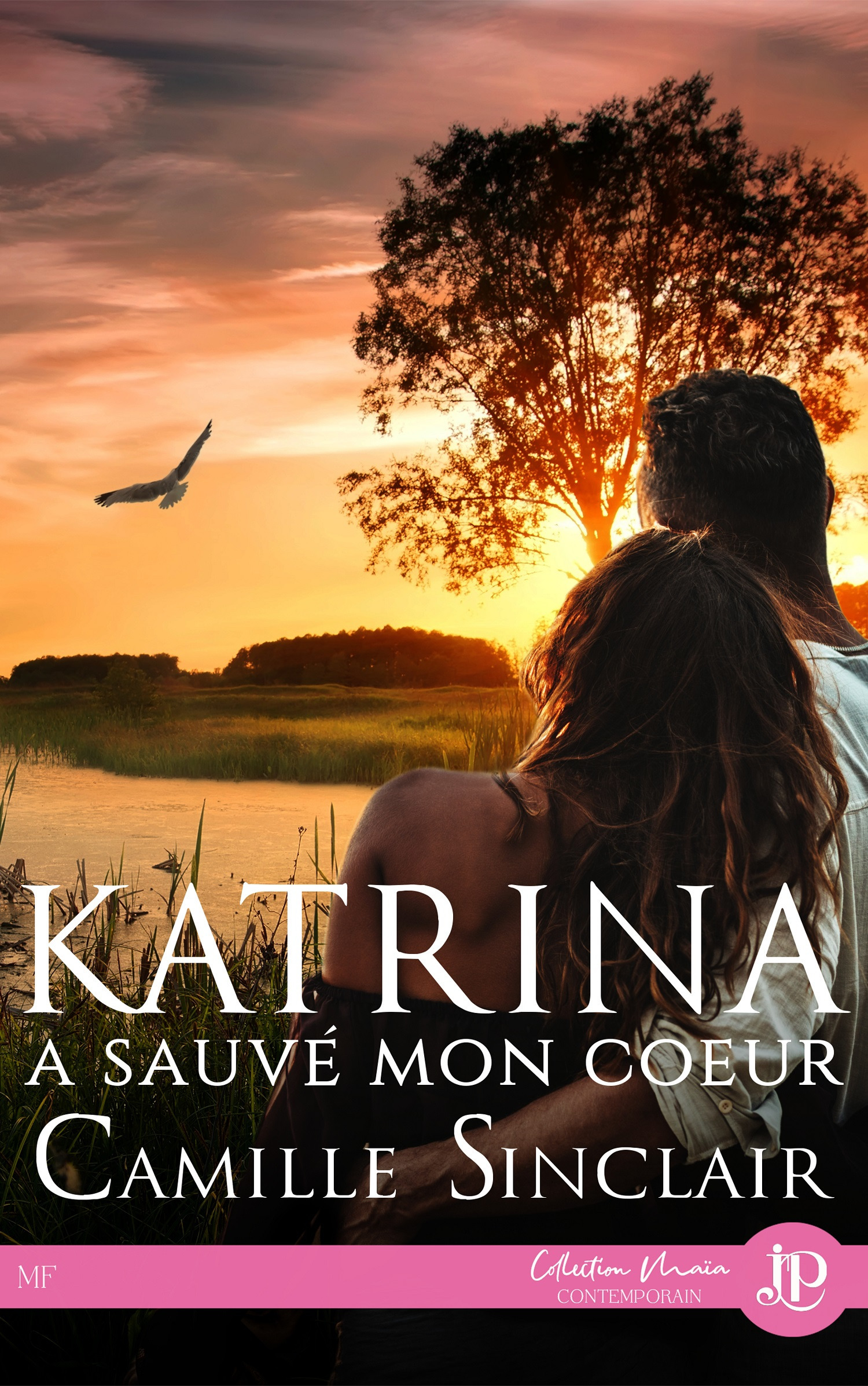 Katrina a sauvé mon coeur  - Camille Sinclair  - Fiction / Romance / Contemporaine
