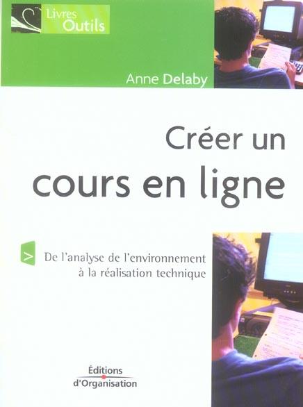 Creer un cours en ligne - de l'analyse de l'environnement a la realisation technique