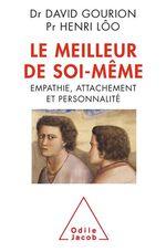 Vente Livre Numérique : Le Meilleur de soi-même  - Henri Lôo - David Gourion