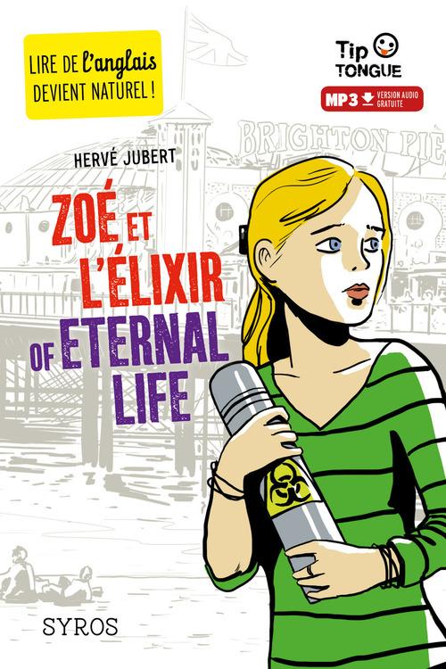 Zoé et l'élixir of eternal life