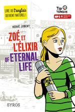 Vente Livre Numérique : Zoé et l'élixir of eternal life  - Hervé Jubert