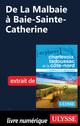 De La Malbaie à Baie-Sainte-Catherine  - Collectif D'Auteurs
