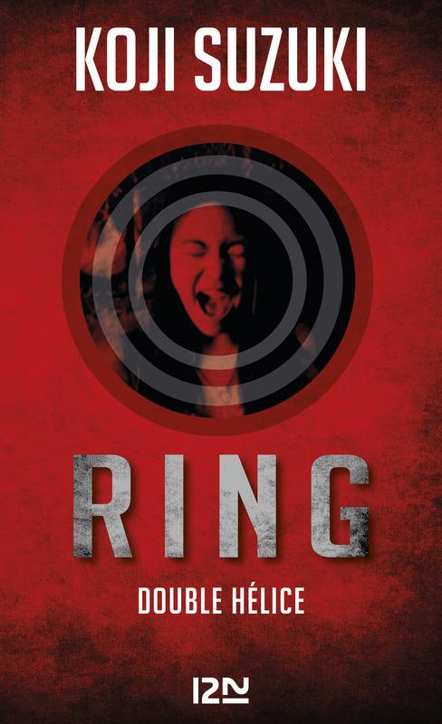Ring ; double hélice ; la boucle