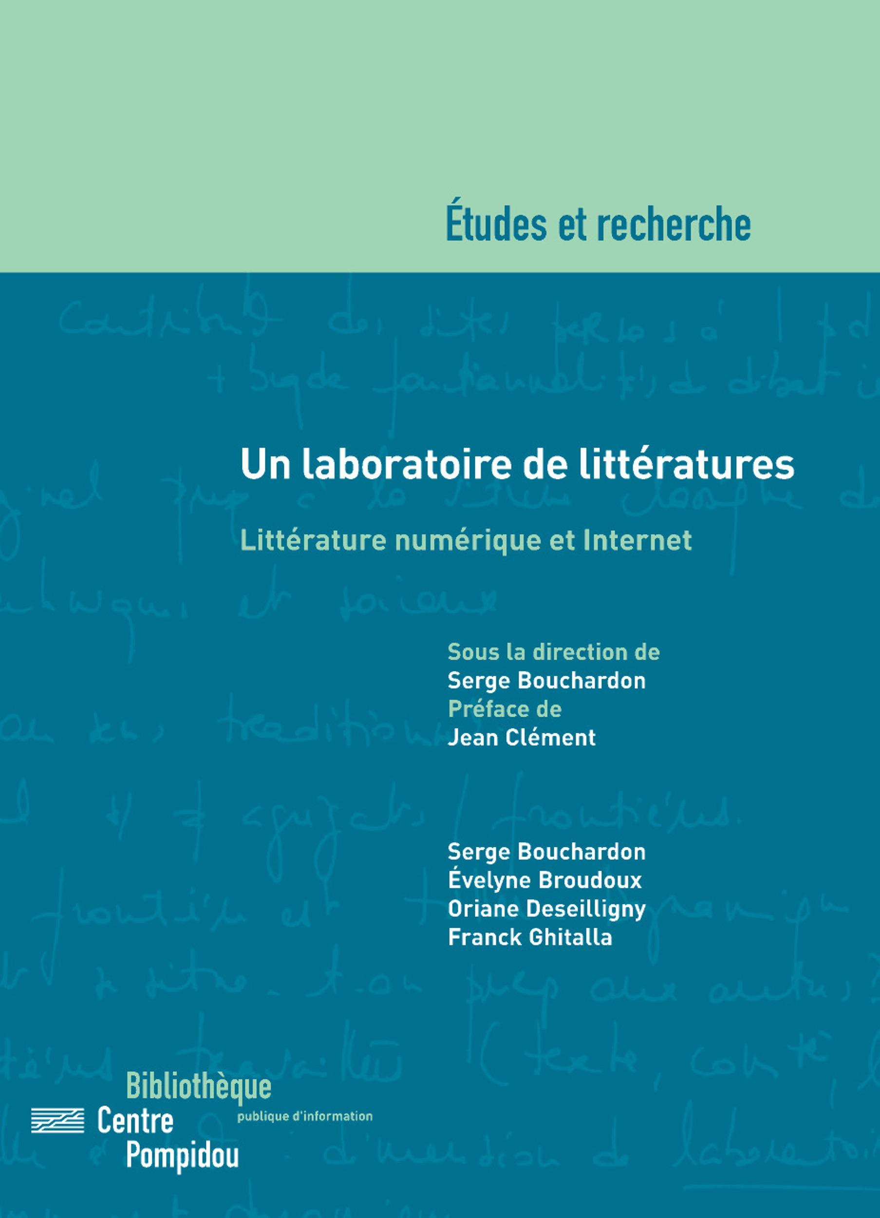 Un laboratoire de littératures ; littérature numérique et internet