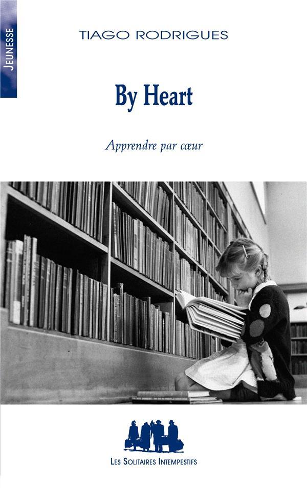 By heart ; apprendre par coeur