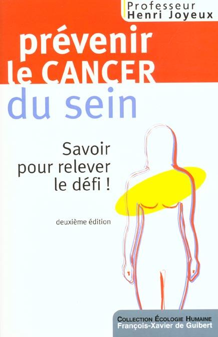 Prevenir les cancers du sein ; 2e edition