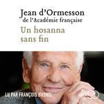 Vente AudioBook : Un hosanna sans fin  - Jean d'Ormesson