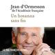 Un hosanna sans fin  - Jean d'Ormesson (1925-2017)