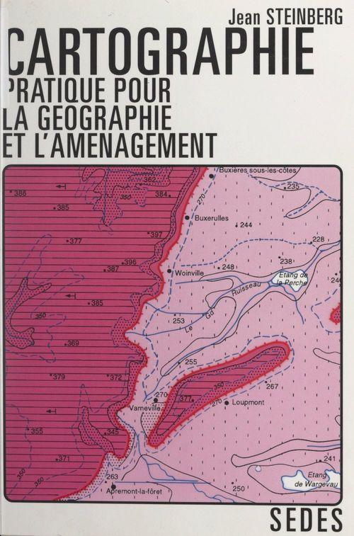 Cartographie pratique pour la géographie et l'aménagement