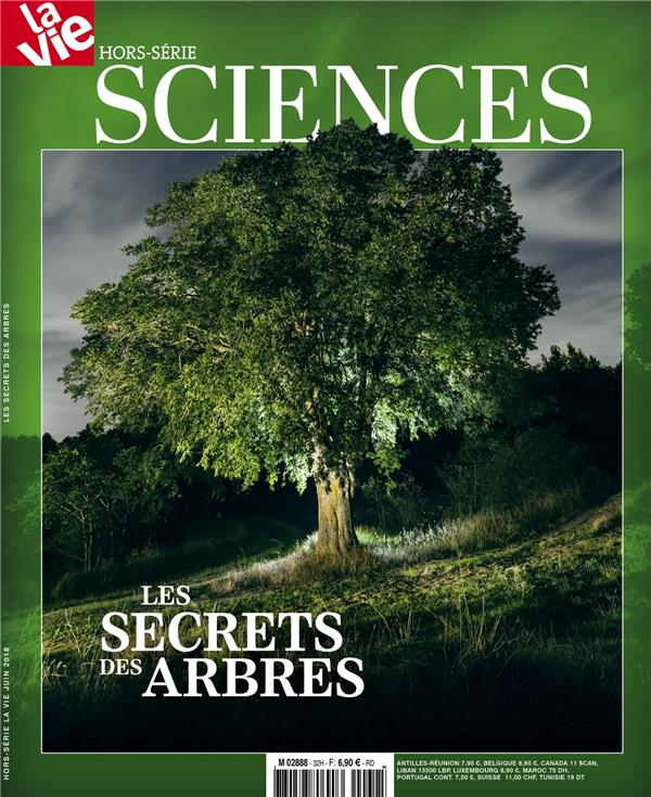 La vie ; les secrets des arbres
