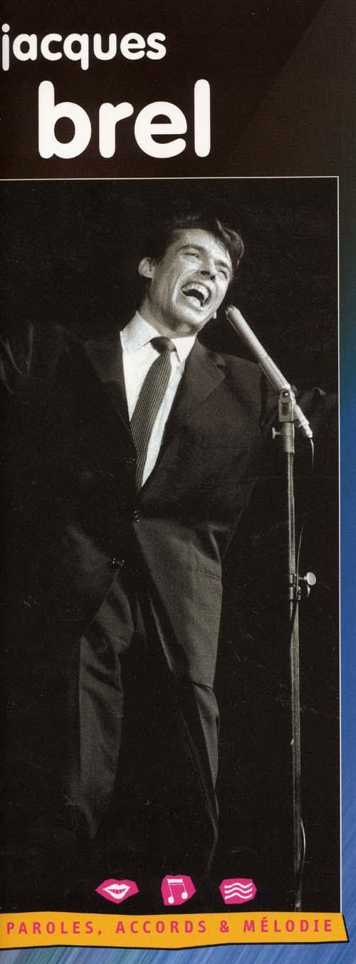 Jacques Brel ; Piano/Chant/Guitare
