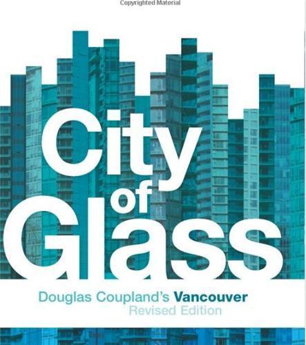 City of glass -  douglas coupland's vancouver