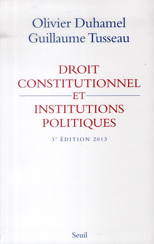 Droit constitutionnel et institutions politiques (3e édition)