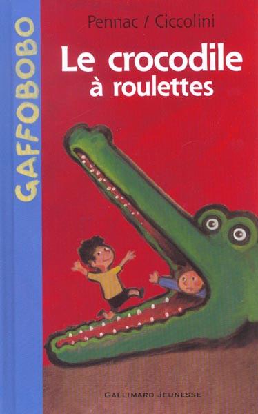 les crocodiles à roulettes