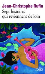 Vente Livre Numérique : Sept histoires qui reviennent de loin  - Jean-Christophe Rufin