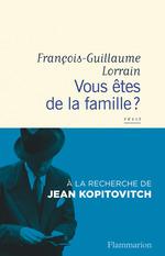 Vente Livre Numérique : Vous êtes de la famille ?  - Francois-guillaume Lorrain