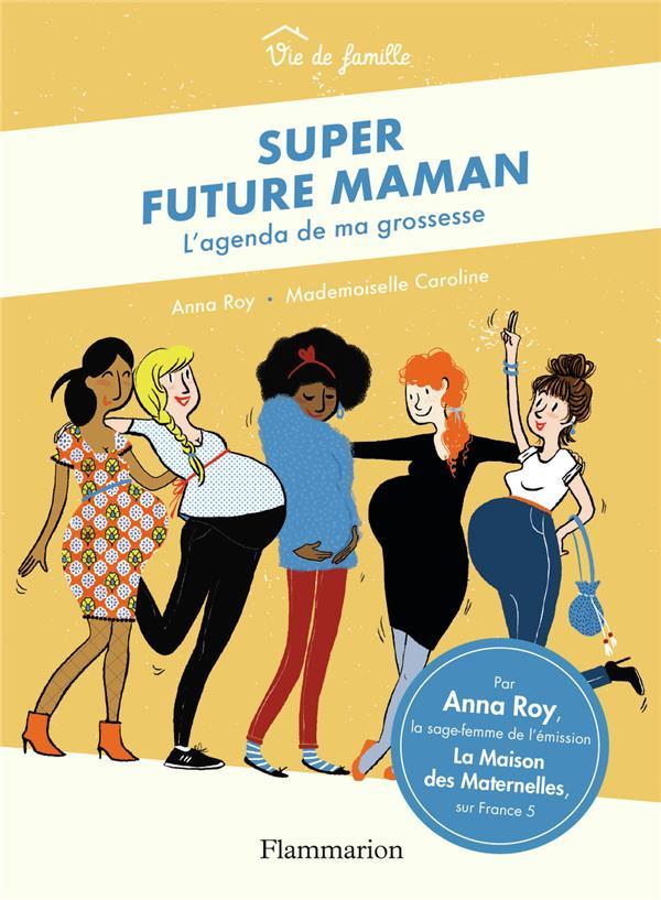 super future maman ; l'agenda de ma grossesse