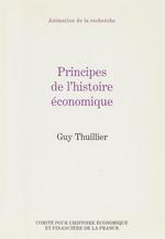 Vente Livre Numérique : Principes de l´histoire économique  - Guy Thuillier