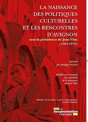 La naissance des politiques culturelles et les rencontres d'Avignon